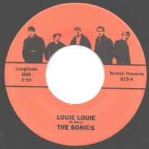 The Sonics / Rockin' Robin Roberts And The Fabulous Wailers‎ - Louie louie (2 Versions)